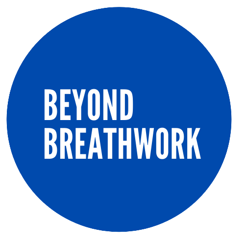 Beyond Breathwork